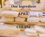 One-Ingredient-April-Cheese-300x247